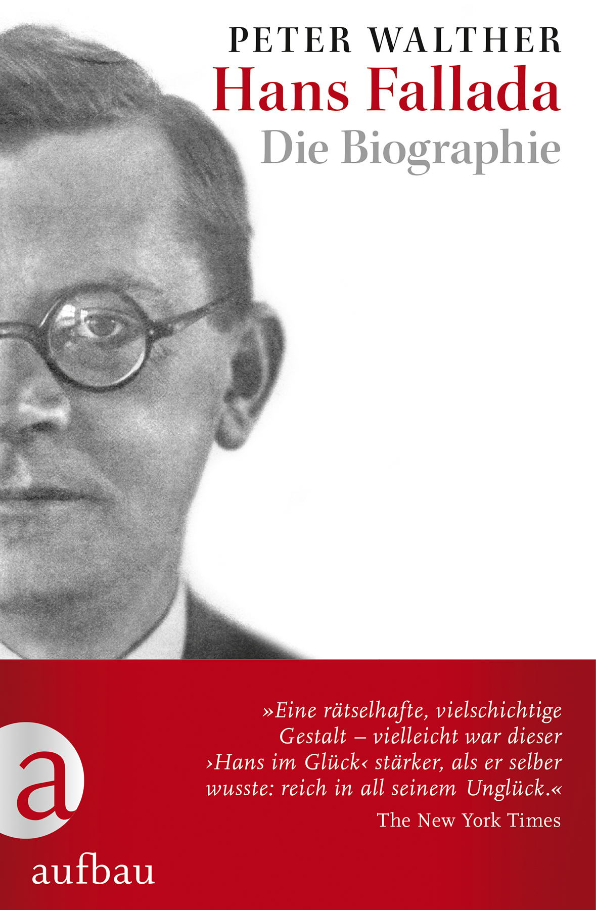 Peter Walther: Hans Fallada : die Biographie